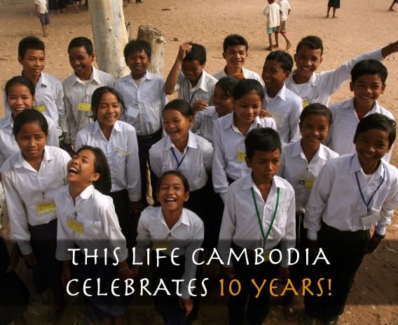 This Life Cambodia Celebrates 10 Years!